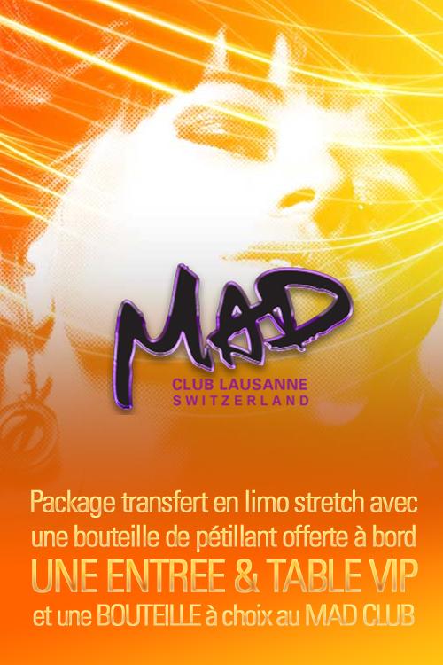 Réservation Mad Club Lausanne en Limousine ( table + bouteille ) | Vachoux Limousine