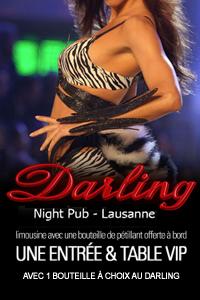 Réservation table + limousine pour le Darling Pub à Lausanne