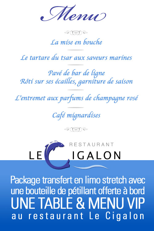 Package Le Cigalon en Limousine